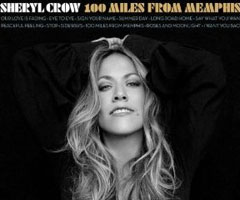 Album Sheryl Crow : 100 Miles from Memphis à Télécharger