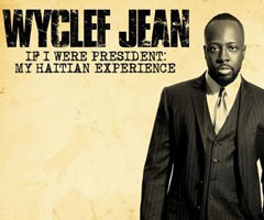 Album Wyclef Jean : If I Were President - The Haitian Experience CD